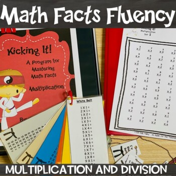 Math Facts Multiplication & Division Fact Fluency Program BUNDLE Kicking It Math