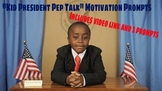"""Kid President Pep Talk"" Writing Prompts"