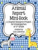 Animal Report Mini-Book ~ Kindergarten Shared Research Pro