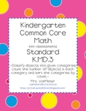 Kindergarten Common Core Assessments- K.MD.3