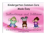 Kindergarten Common Core Made Easy- Affixes and Inflections (PDF)
