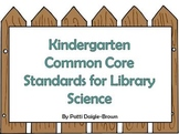 Kindergarten Common Core Posters For Library Science