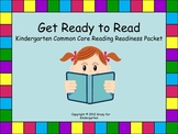 Kindergarten Common Core Reading Readiness Packet.