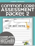Kindergarten Common Core Standards Assessment Packet - Quarter 2