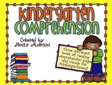 Kindergarten Comprehension!