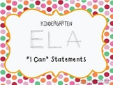 Kindergarten ELA I Can Statements (Common Core)