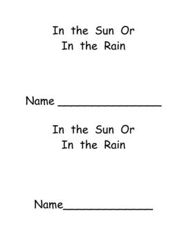 "Kindergarten Emergent Reader- ""In the Sun or In the Rain"""