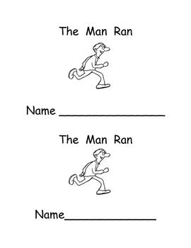 """Kindergarten Emergent Reader- """"The Man Ran""""- an word family"""