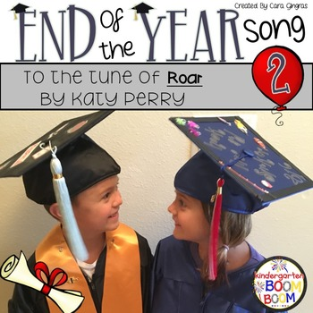 End of Year Celebration/ Graduation Song/ {tune - Roar by Katie Perry}