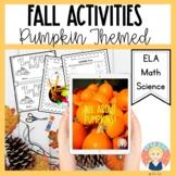 Fall Activities: Parent Letter, Pumpkin Craft, Math and Sc