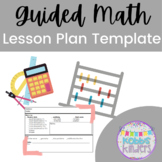 Kindergarten Guided Math Lesson Plan Template