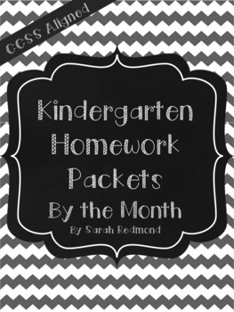 Kindergarten Homework Packets by the Month- Common Core Aligned