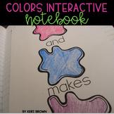 Kindergarten Interactive Science Notebook {Theme: Colors}