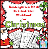 Kindergarten Math Common Core Cut-and-Glue Workbook for Christmas