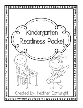 Kindergarten Readiness Packet- Skills to Practice for Kindergarten