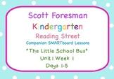 Kindergarten Reading Street SMARTboard Companion U1W1 The