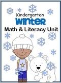 Winter Math And Literacy Unit (Kindergarten)