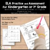 Kindergarten or 1st Grade Standardized Test Practice for ELA