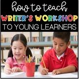 Writer's Workshop for Kindergarten