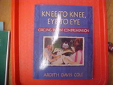 """""""Knee to Knee, Eye to Eye"""" by A. Cole"""