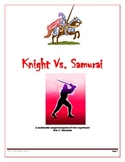 Knight Vs. Samurai: A multimedia comparison/point-of-view