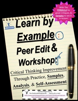 Peer Edit & Workshop: Critical Thinking and Analysis Lessons with SAMPLES