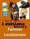 LOUISIANA - Famous Louisianans