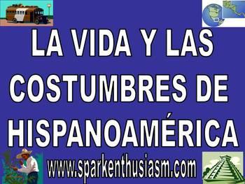 La Vida Hispanoamerica Power Point in Spanish (24 slides)
