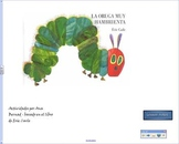 La oruga muy hambrienta: activities and games