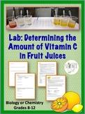 Lab: Determining the Amount of Vitamin C in Fruit Juices