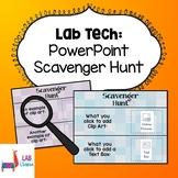 Lab Tech: PowerPoint Scavenger Hunt