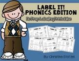 Label It! Phonics Edition {No Prep Labeling Printables}