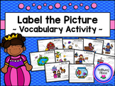 Label the Picture - Vocabulary Activity