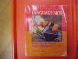 """Language Arts: Process, Product, and Assessment"""