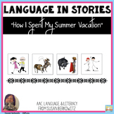 Language Fun with How I Spent My Summer Vacation for diffe