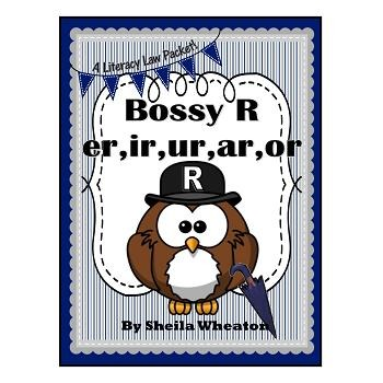 Bossy R:  Sounds of er,ir,ur,ar,or - A Common Core Literacy Law