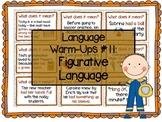 Language Warm-Ups #11: Figurative Language / Idioms Speech
