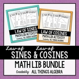 Law of Sines and Law of Cosines: Math Lib Activity Bundle