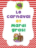 Le Carnaval et Mardi gras