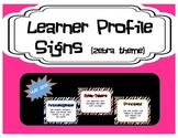 Learner Profile Signs - Zebra Theme