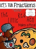 Learning Fractions with The Little Red Hen