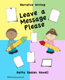 Leave a Message Please - Narrative Writing