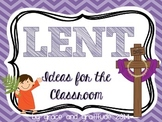 Lent Ideas for the Classroom