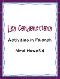 Les Conjonctions French Conjunctions Info Sheet and Activity