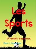 Les Sports- 80 mots de vocabulaire et 27 feuilles d'exercice.