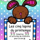 Les cinq lapins du printemps! (Comptine et activités avec