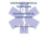 EMT/EMR LESSON ON ENVIRONMENTAL EMERGENCIES