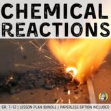 Lesson Plan Bundle: Chemical Reactions