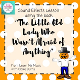 "Lesson Plan: Sound Effects ""The Little Old Lady Who Wasn't"