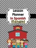 Lesson Planner In Spanish {Editable}